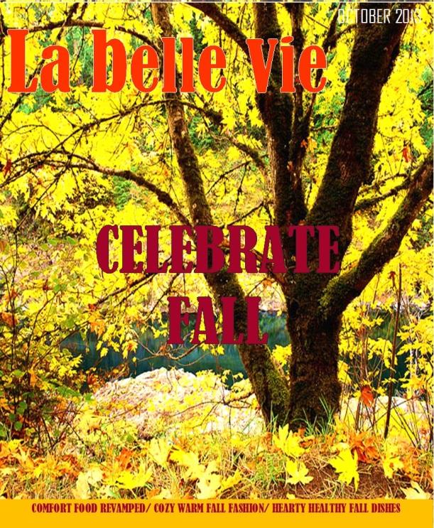 Celebrate Fall with La belle vie!